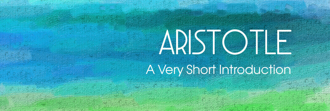 Aristotle-A-Very-Short-Introduction