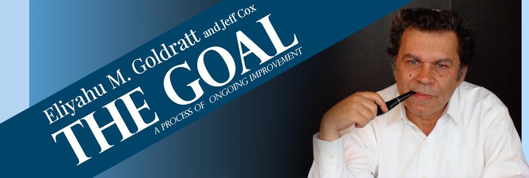 The Goal by Dr. Eliyahu M. Goldratt