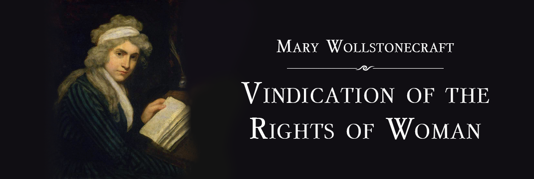 A Vindication of Rights of Woman by Mary Wollstonecraft