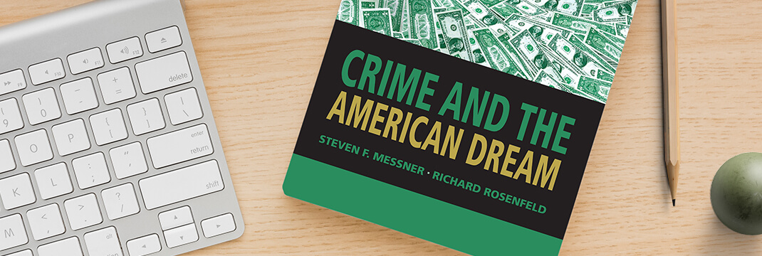 Crime and the American Dream